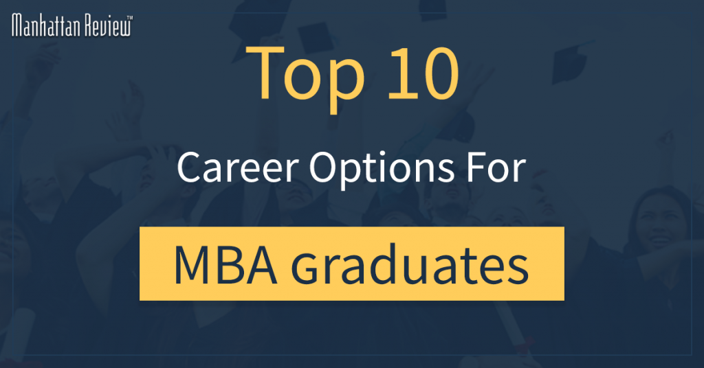 top 10 mba career options