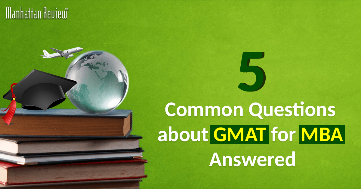 common-questions-about-gmat-for-MBA
